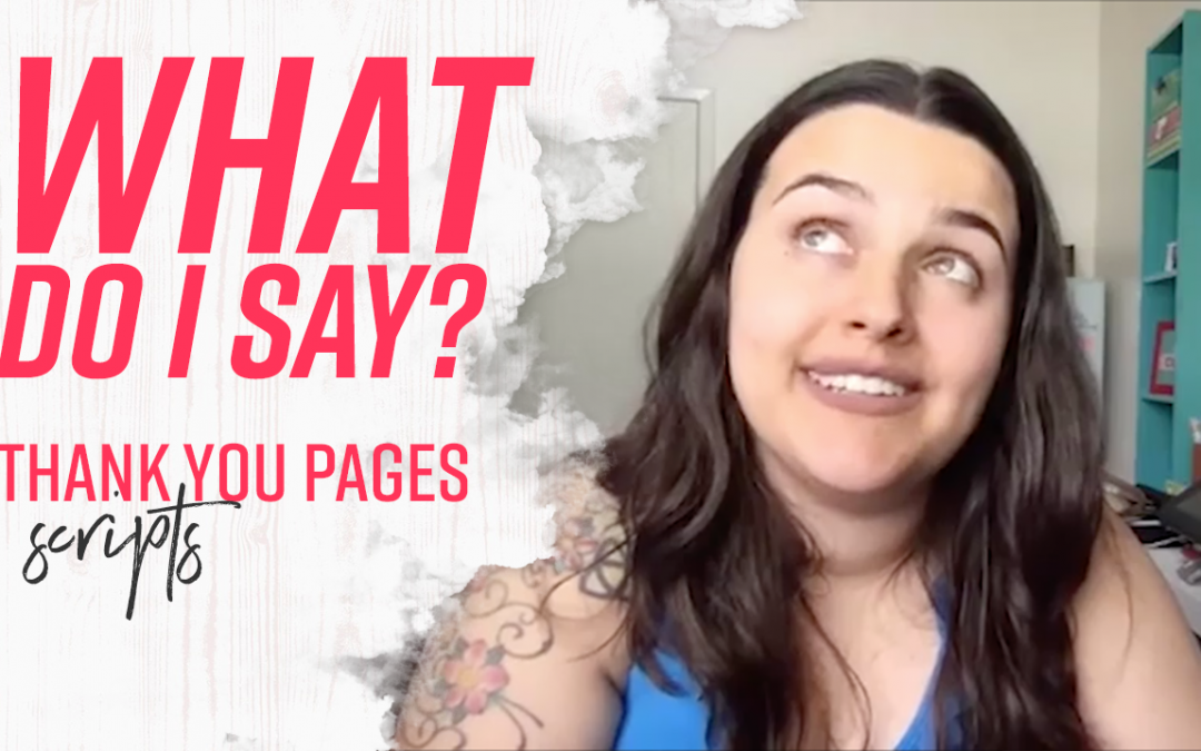 What to say on thank you pages